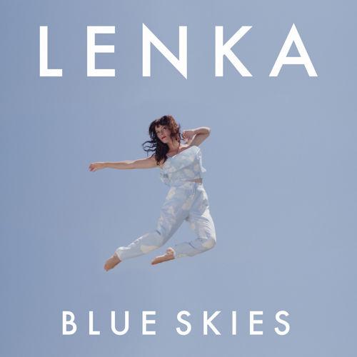 เนื้อเพลง Blue Skiesเพลง Blue Skiesฟังเพลง Blue Skies – Lenka