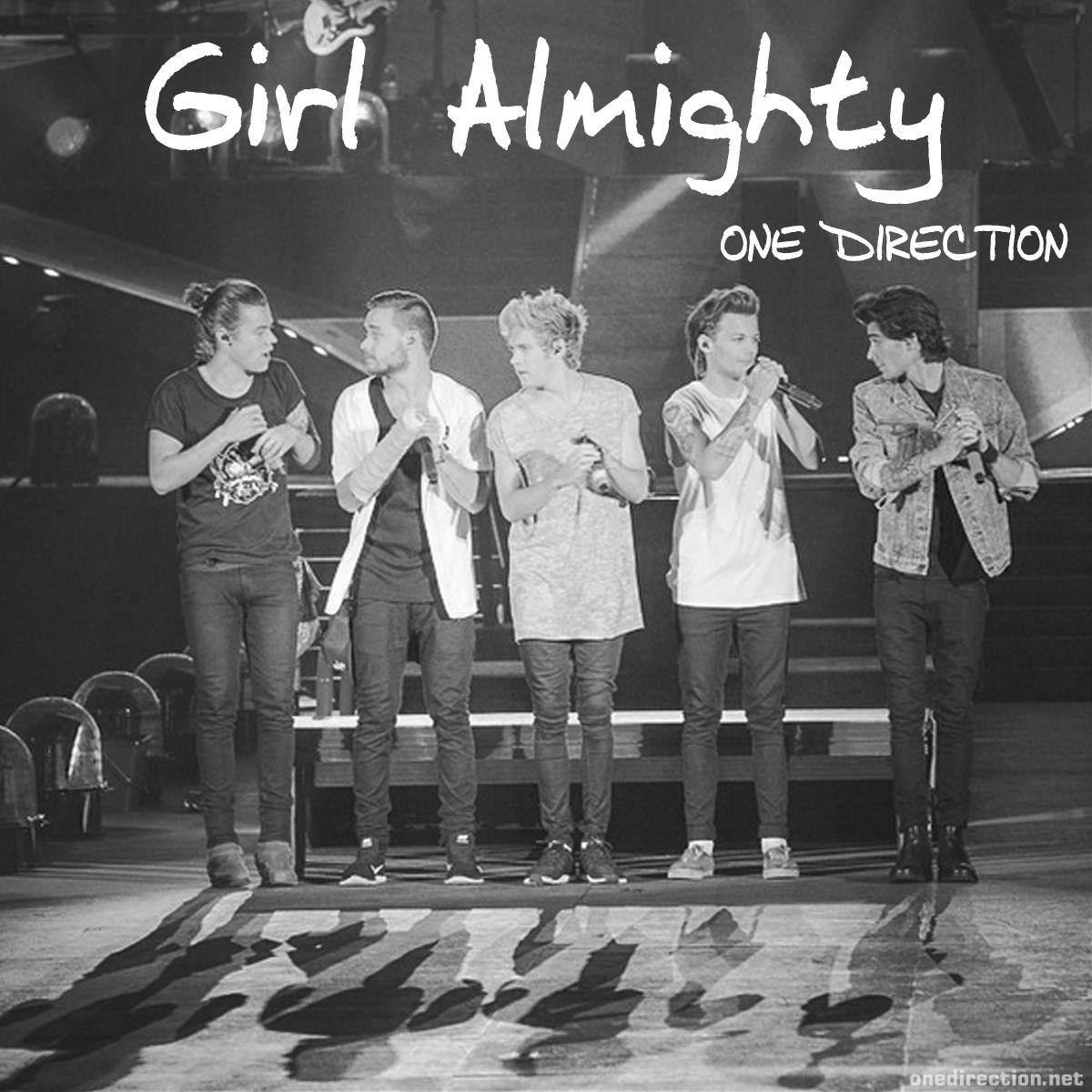 เนื้อเพลง Girl Almightyเพลง Girl Almightyฟังเพลง Girl Almighty – ONE DIRECTION